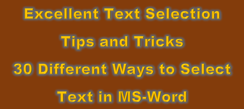 30 different ways to select text in ms word