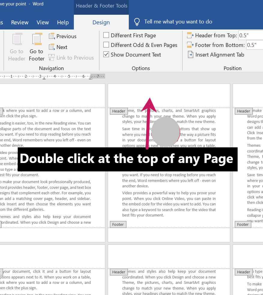 Double click at the top of any page for different headers and footers for different pages