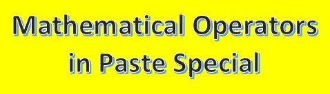 Mathematical operators in paste special